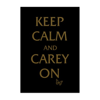 "Mariah Carey ""Keep Calm and Carey"" On Poster"