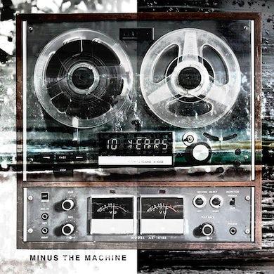 10 Years Minus The Machine CD