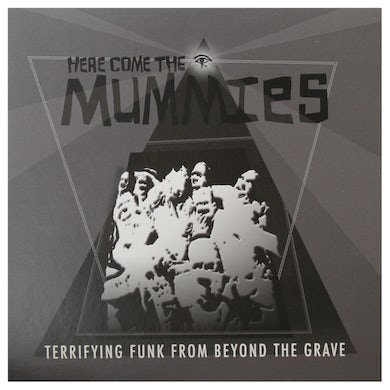 Here Come the Mummies Terrifying Funk From Beyond The Grave CD