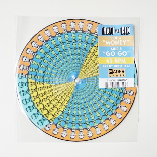 """Matt & Kim Money / Go Go 7"""" Picture Disc"""