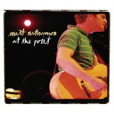 Matt Nathanson At The Point CD