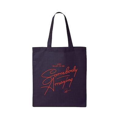 Somebody Amazing Tote Bag