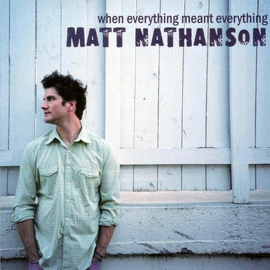 Matt Nathanson When Everything Meant Everything CD