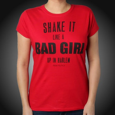 New Politics Ladies Shake It Like A Bad Girl T-Shirt