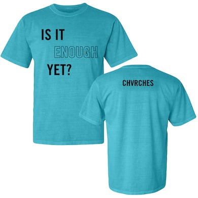 Chvrches Is It Enough Blue Tee