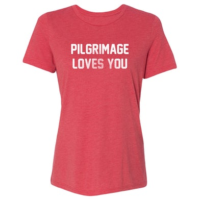 Pilgrimage Festival Ladies Loves You Tee