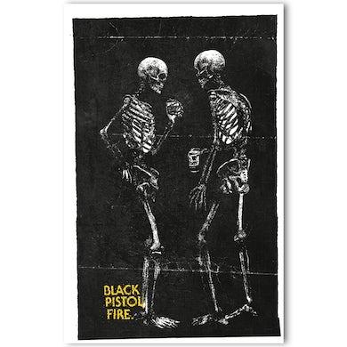 Black Pistol Fire Signed Skeleton Poster [PRE-ORDER]