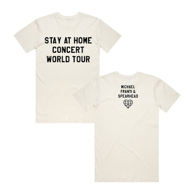 Michael Franti & Spearhead Stay At Home Tour Tee