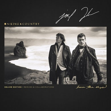 for KING & COUNTRY SIGNED Burn The Ships (Deluxe Edition: Remixes & Collaborations) Album