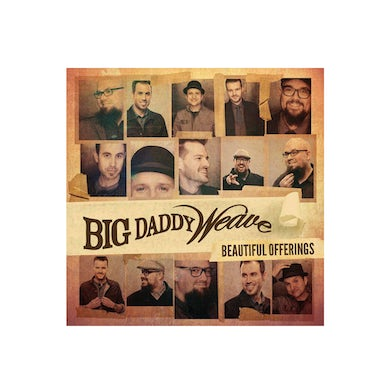 Big Daddy Weave BEAUTIFUL OFFERINGS CD