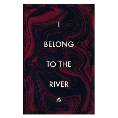 We Are Messengers I Belong To The River Poster