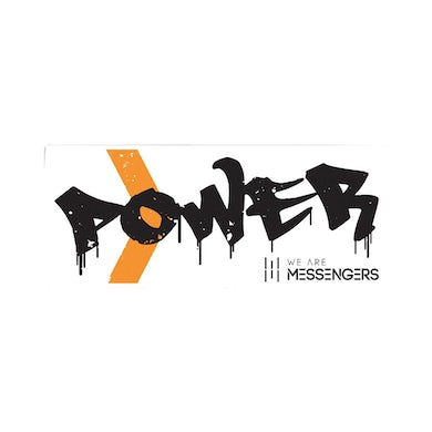 We Are Messengers Power Sticker