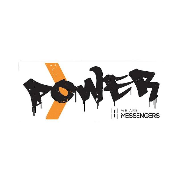 We Are Messengers Power Sticker