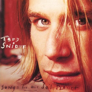 Todd Snider Songs For The Daily Planet - Vinyl (Black)