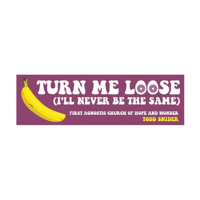 First Agnostic Church Turn Me Loose Bumper Sticker - 11 x 3.5
