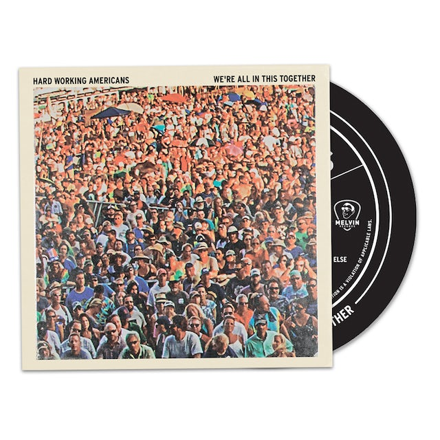 """Hard Working Americans """"We're All In This Together"""" CD"""