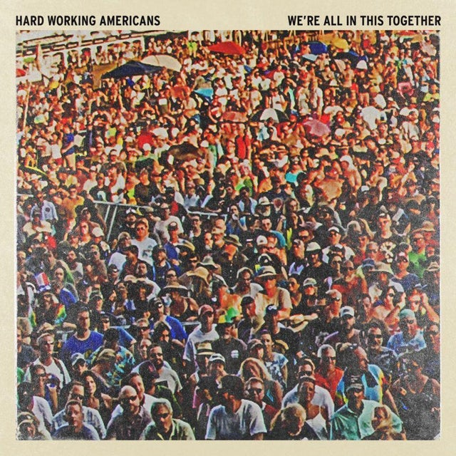 "Hard Working Americans ""We're All In This Together"" Standard Black LP (Vinyl)"