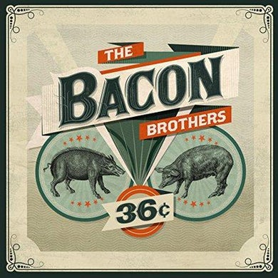 Bacon Brothers UNSIGNED 36 CENT CD