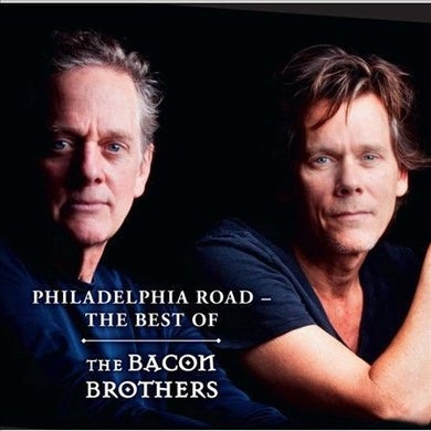 Bacon Brothers UNSIGNED Philadelphia Road CD