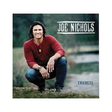 Joe Nichols Crickets CD