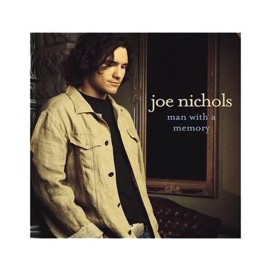 Joe Nichols Man With A Memory CD