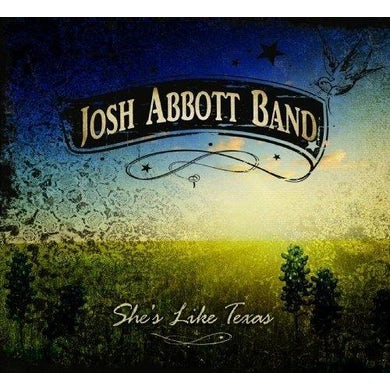 Josh Abbott Band JAB She's Like Texas CD