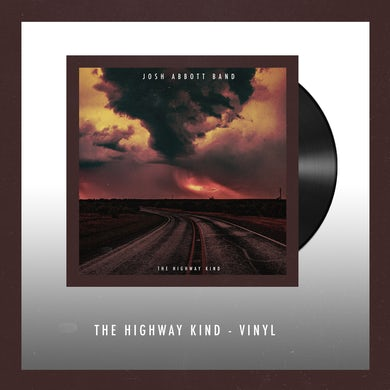 Josh Abbott Band The Highway Kind Vinyl