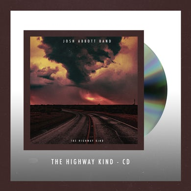 Josh Abbott Band The Highway Kind CD