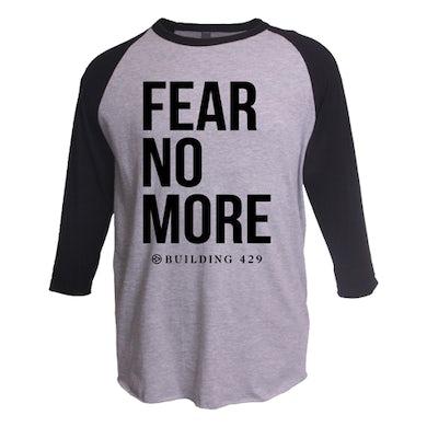 Building 429 Fear No More Raglan