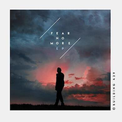 Building 429 Fear No More EP (Vinyl)