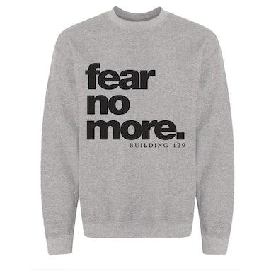 Building 429 Fear No More Grey Sweatshirt