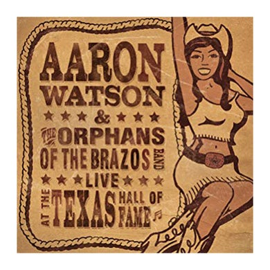 Aaron Watson Live At The Texas Hall Of Fame CD (2005)