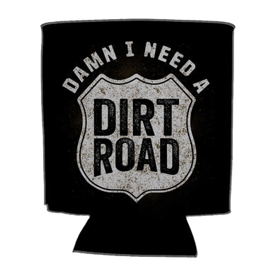 Muscadine Bloodline Damn I Need A Dirt Road Koozie