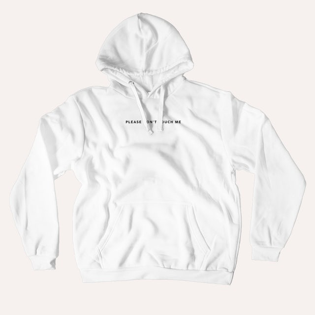 Quarantees Please Don't Touch Me Hoodie