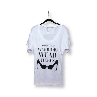 Sometimes Warriors Wear Heels T-Shirt
