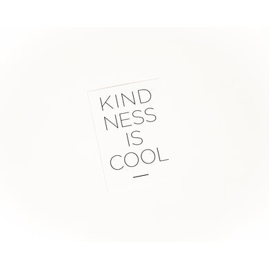 Kindness Is Cool Sticker