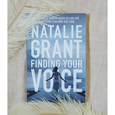 Natalie Grant Finding Your Voice