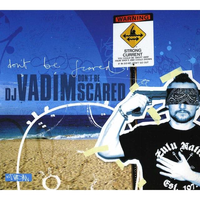 Dj Vadim DON'T BE SCARED CD