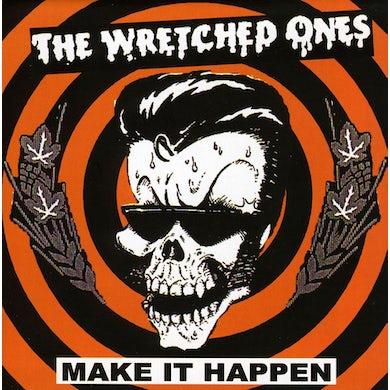 Wretched Ones MAKE IT HAPPEN CD