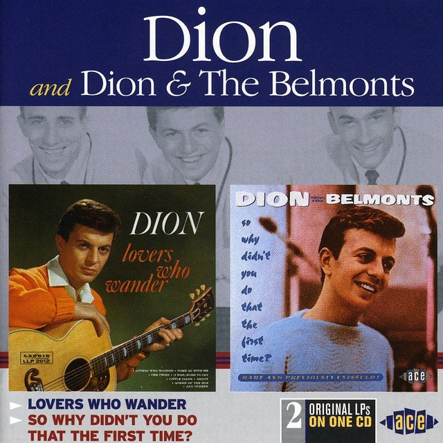 Dion & The Belmonts LOVERS WHO WANDER / SO WHY DIDN'T YOU DO THAT CD