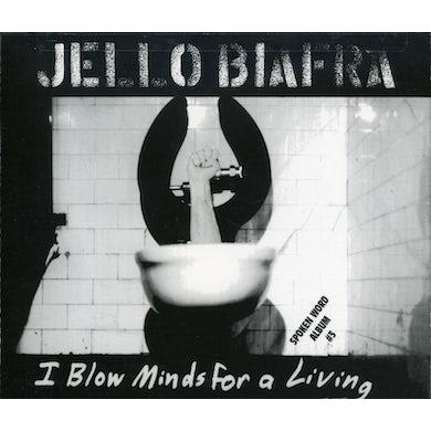 Jello Biafra I BLOW MINDS FOR A LIVING / SPOKEN WORD ALBUM CD