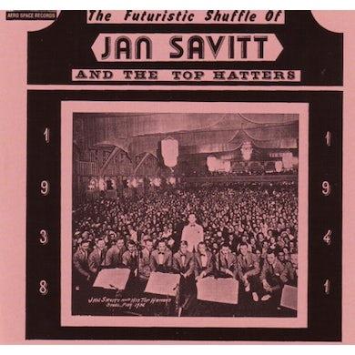 Jan Savitt FUTURISTIC SHUFFLE: 1938-1941 CD