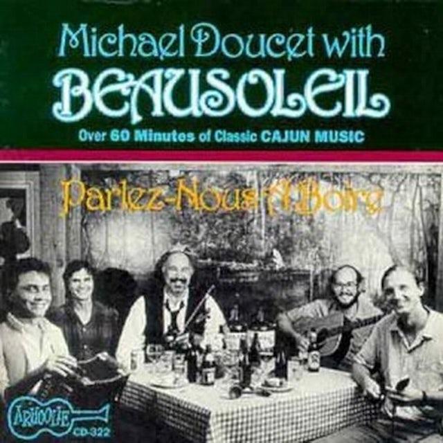 Beausoleil PARLEZ NOUS A BOIRE & MORE CD