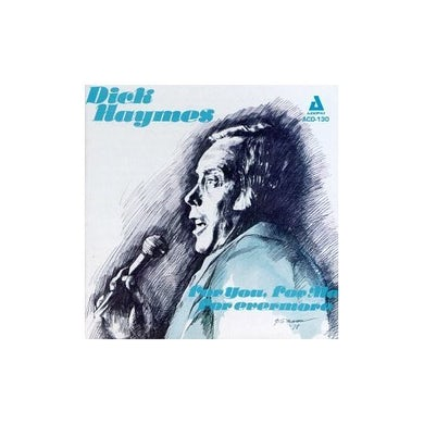 Dick Haymes FOR YOU FOR ME FOR EVERMORE CD