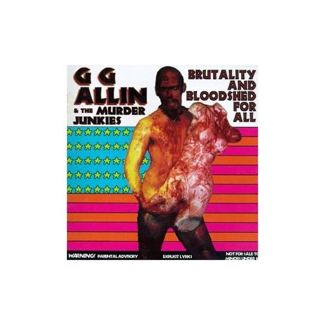 Gg Allin BRUTALITY & BLOODSHED FOR ALL CD