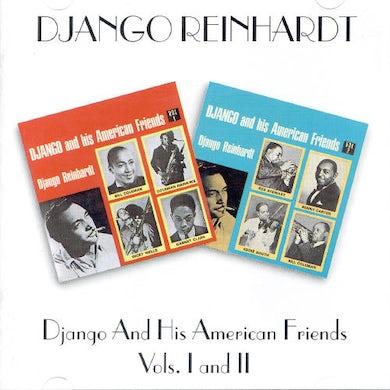 Django Reinhardt HIS AMERICAN FRIENDS I&II CD