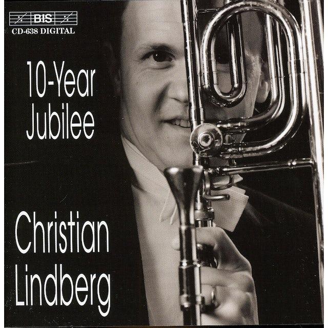 Christian Lindberg 10 YEAR JUBILEE CD