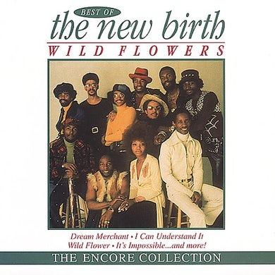 WILDFLOWERS: BEST OF NEW BIRTH CD