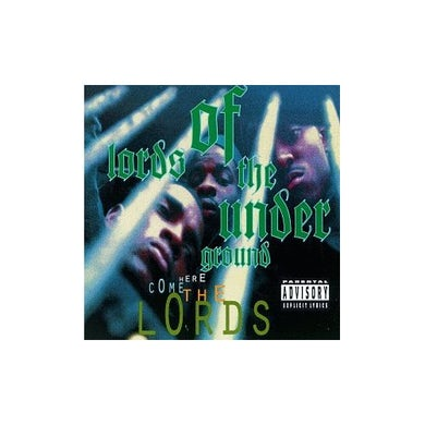 Lords of the Underground HERE COME THE LORDS CD