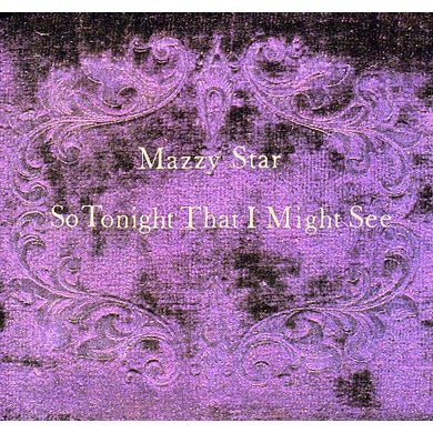 Mazzy Star SO TONIGHT THAT I MIGHT SEE CD